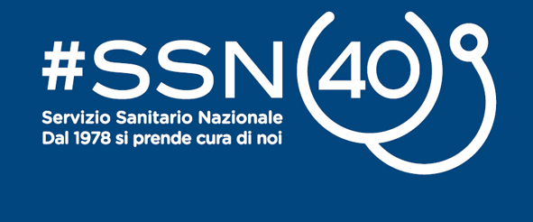#SSN40: il Servizio Sanitario Nazionale dal 1978 si prende cura di noi